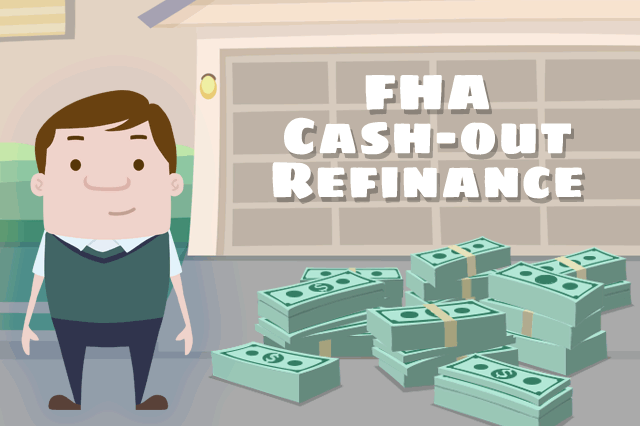 FHA Cash-Out Refinance
