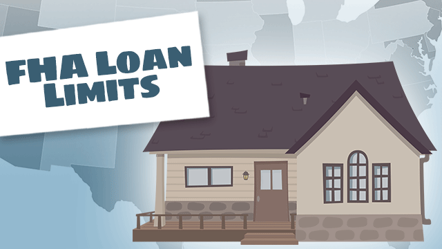 FHA Loan Limits and Guidelines